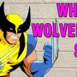 Qual som o Wolverine faz?