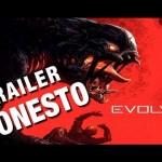 Eis o trailer honesto de Evolve