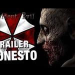 Eis o trailer honesto de Resident Evil